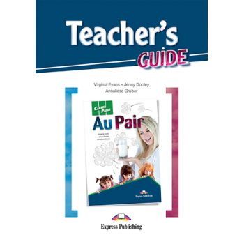 CAREER PATHS AU PAIR TEACHER'S GUIDE