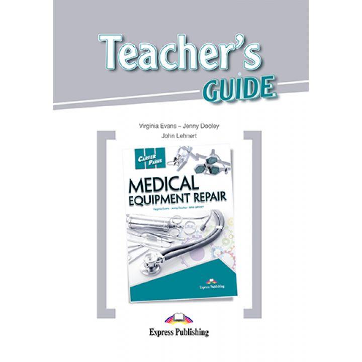 CAREER PATHS MEDICAL EQUIPMENT REPAIR TEACHER'S GUIDE