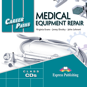 CAREER PATHS MEDICAL EQUIPMENT REPAIR CLASS CDs (set of 2)