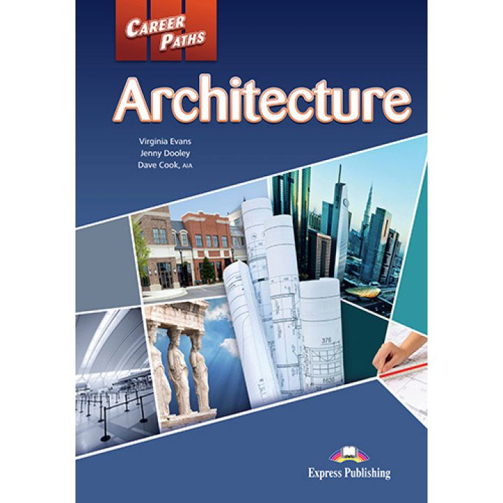 CAREER PATHS ARCHITECTURE STUDENT'S BOOK