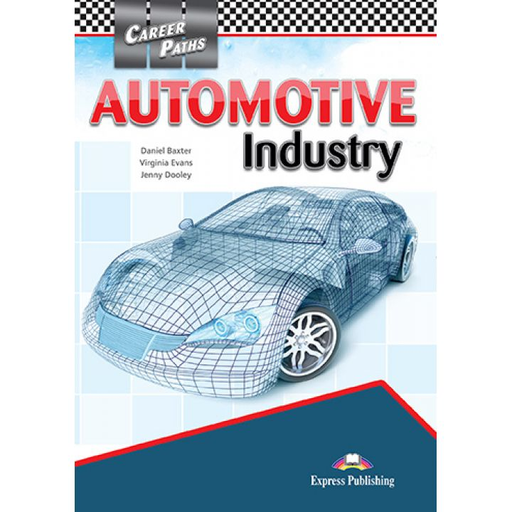 CAREER PATHS AUTOMOTIVE INDUSTRY STUDENT'S BOOK