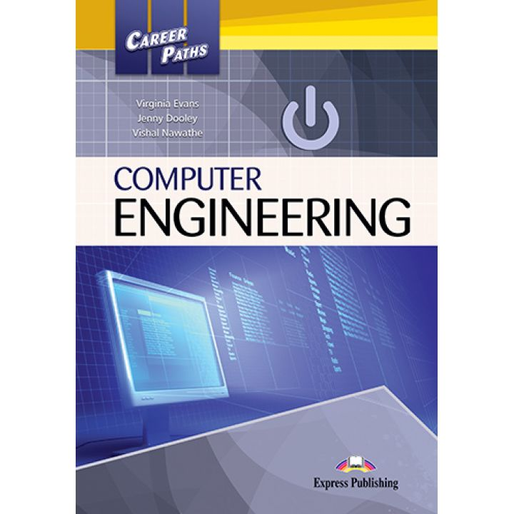 CAREER PATHS COMPUTER ENGINEERING STUDENT'S BOOK