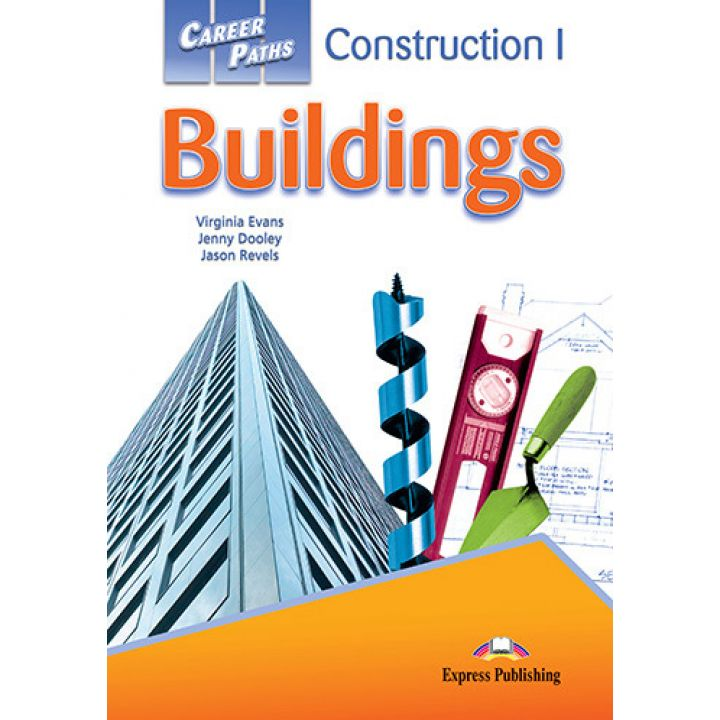 CAREER PATHS CONSTRUCTION I BUILDINGS STUDENT'S BOOK