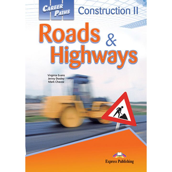 CAREER PATHS CONSTRUCTION II ROADS & HIGHWAYS STUDENT'S BOOK