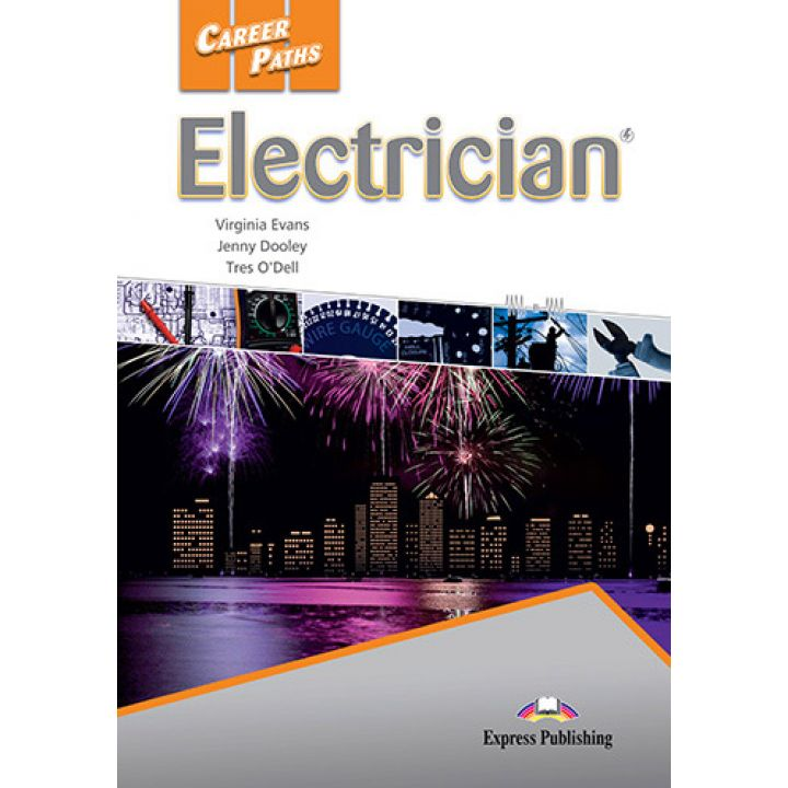 CAREER PATHS ELECTRICIAN STUDENT'S BOOK