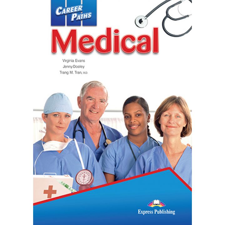 CAREER PATHS MEDICAL STUDENT'S BOOK