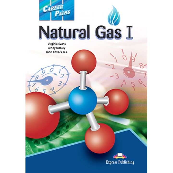 CAREER PATHS NATURAL GAS I STUDENT'S BOOK