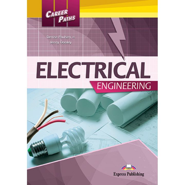CAREER PATHS ELECTRICAL ENGINEERING STUDENT'S BOOK