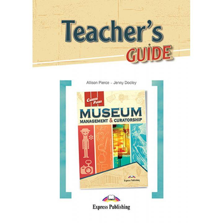 CAREER PATHS MUSEUM MANAGEMENT & CURATORSHIP TEACHER'S GUIDE