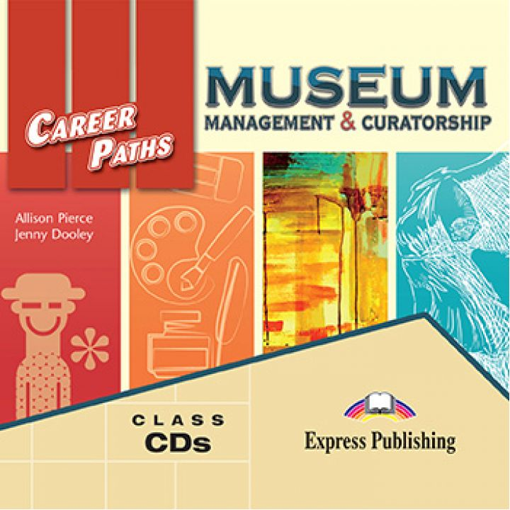 CAREER PATHS MUSEUM MANAGEMENT & CURATORSHIP CLASS CDs (set of 2)