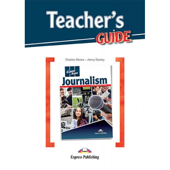 CAREER PATHS JOURNALISM TEACHER'S GUIDE