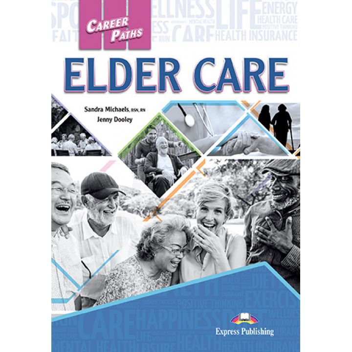 CAREER PATHS ELDER CARE STUDENT'S BOOK