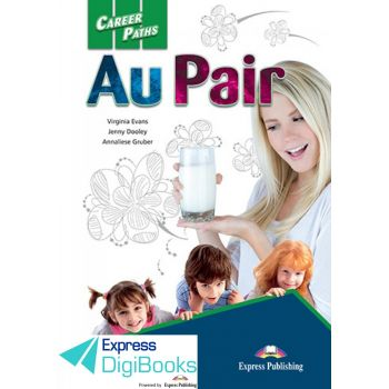 CAREER PATHS AU PAIR STUDENT'S BOOK DIGIBOOK APPLICATION