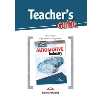 CAREER PATHS AUTOMOTIVE INDUSTRY TEACHER'S GUIDE