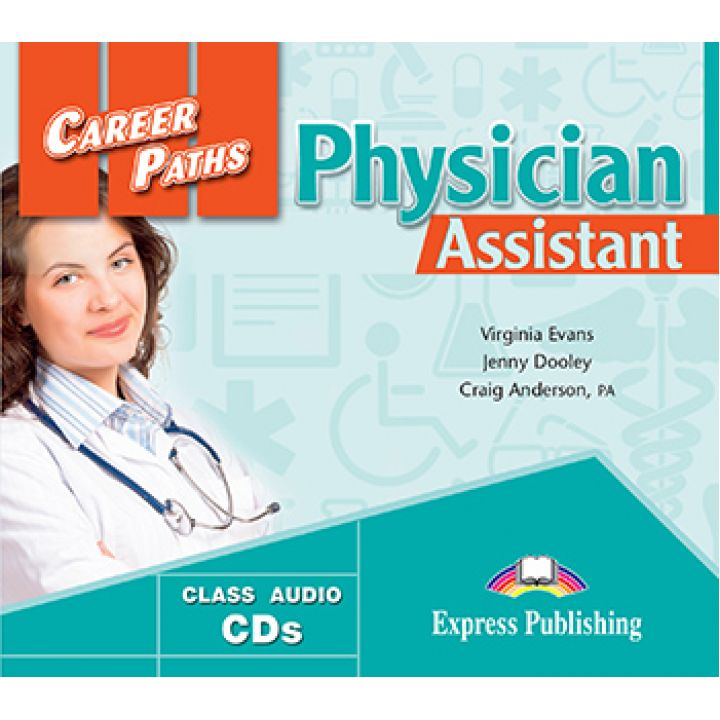CAREER PATHS PHYSICIAN ASSISTANT CLASS CDs (set of 2)