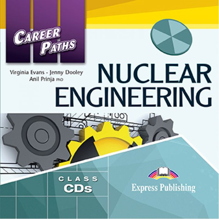 CAREER PATHS NUCLEAR ENGINEERING CLASS CDs (set of 2)