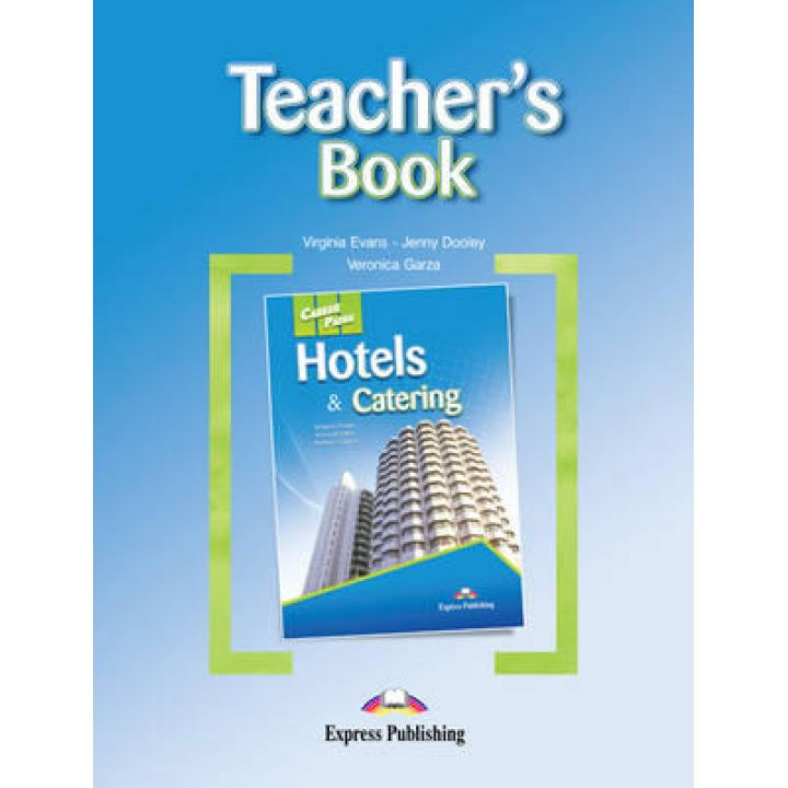 CAREER PATHS HOTELS & CATERING TEACHER'S BOOK