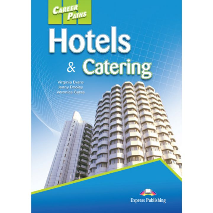 CAREER PATHS HOTELS & CATERING STUDENT'S BOOK