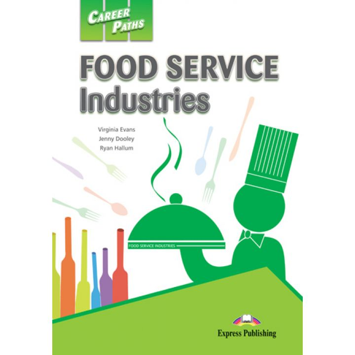CAREER PATHS FOOD SERVICE INDUSTRIES STUDENT'S BOOK