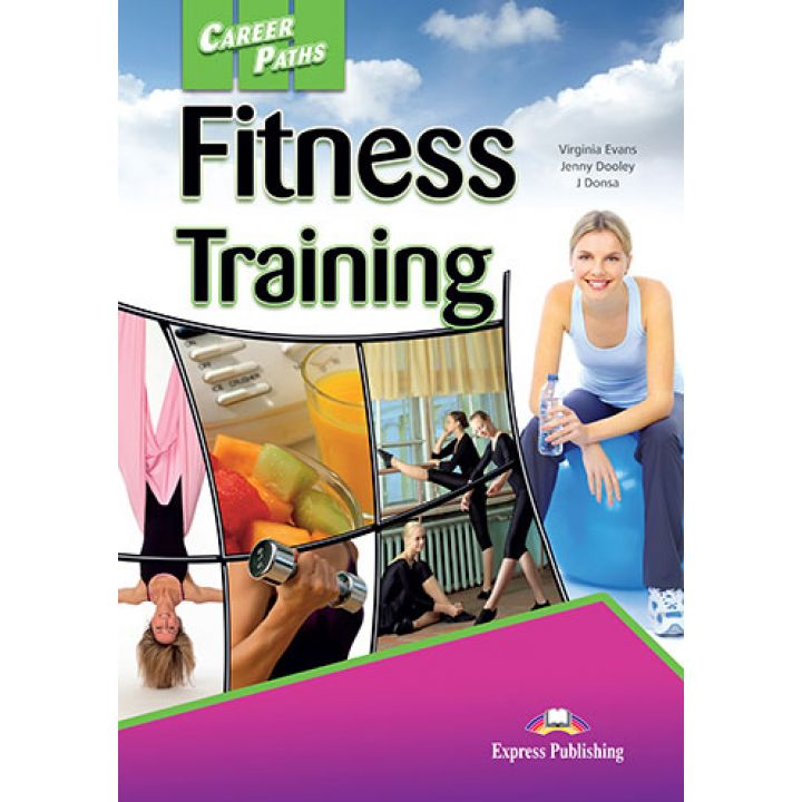 CAREER PATHS FITNESS TRAINING STUDENT'S BOOK