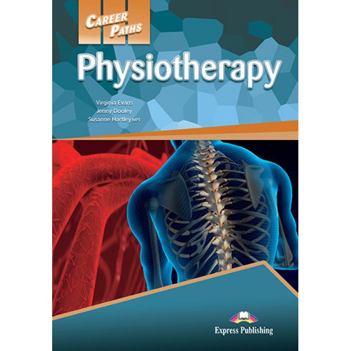 CAREER PATHS PHYSIOTHERAPY STUDENT'S BOOK