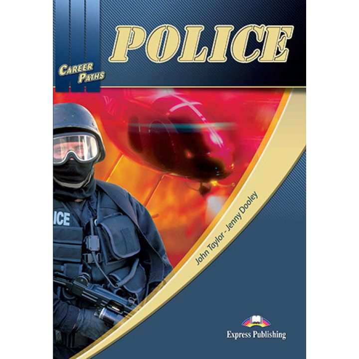 CAREER PATHS POLICE STUDENT'S BOOK