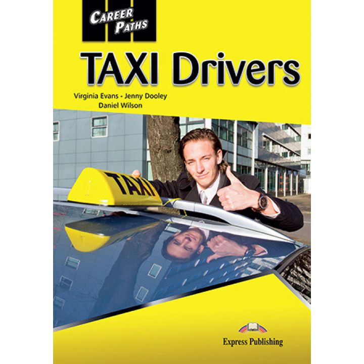 CAREER PATHS TAXI DRIVERS STUDENT'S BOOK