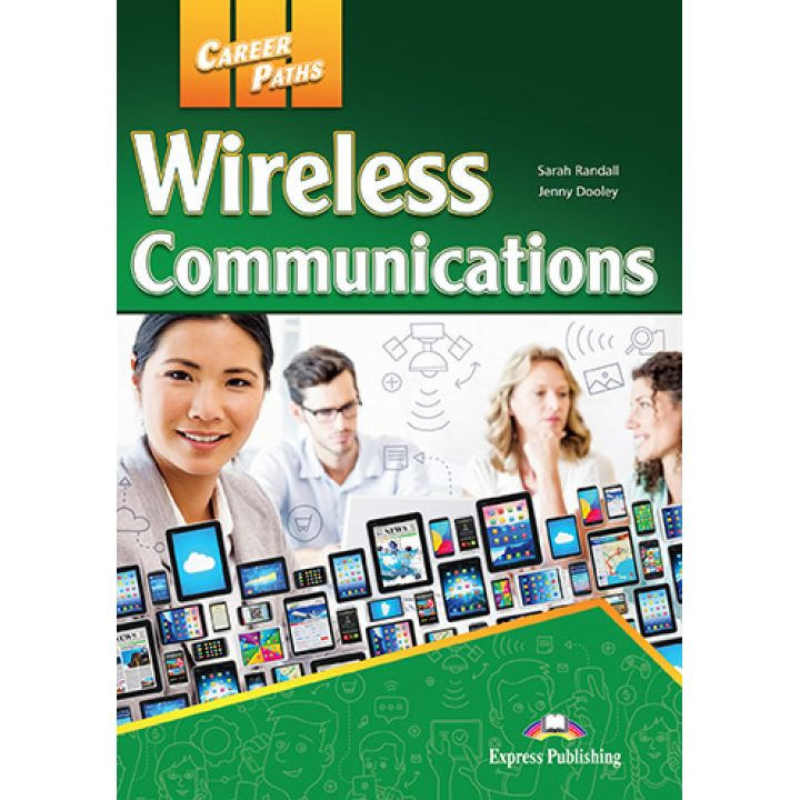 CAREER PATHS WIRELESS COMMUNICATIONS STUDENT'S BOOK