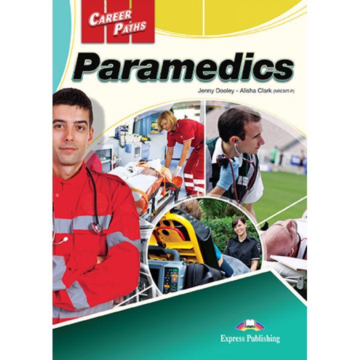 CAREER PATHS PARAMEDICS STUDENT'S BOOK