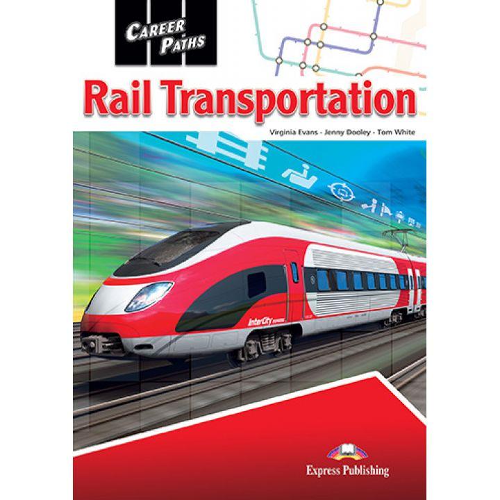 CAREER PATHS RAIL TRANSPORTATION STUDENT'S BOOK
