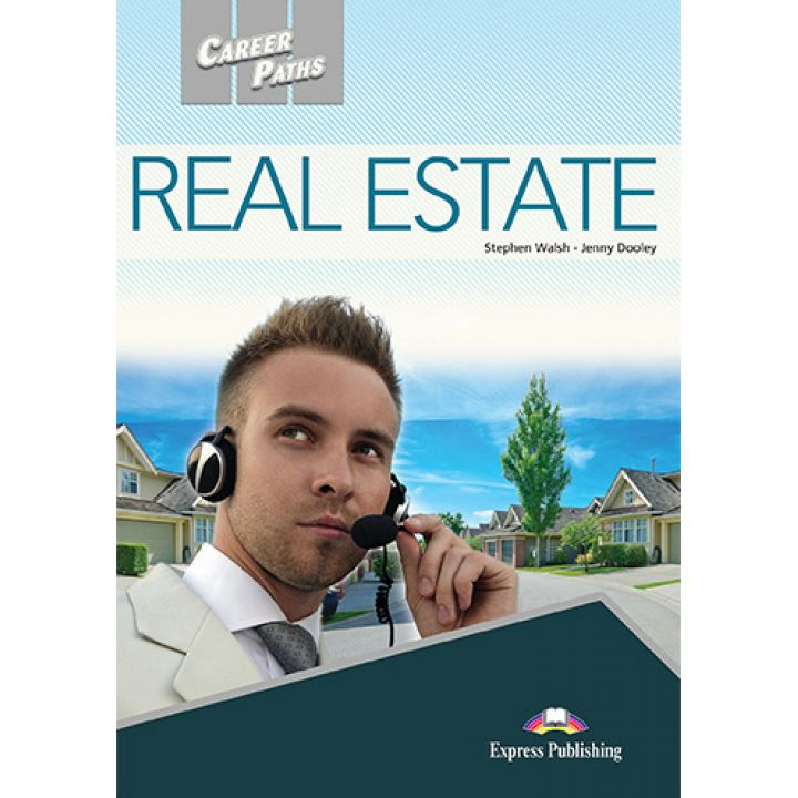 CAREER PATHS REAL ESTATE STUDENT'S BOOK