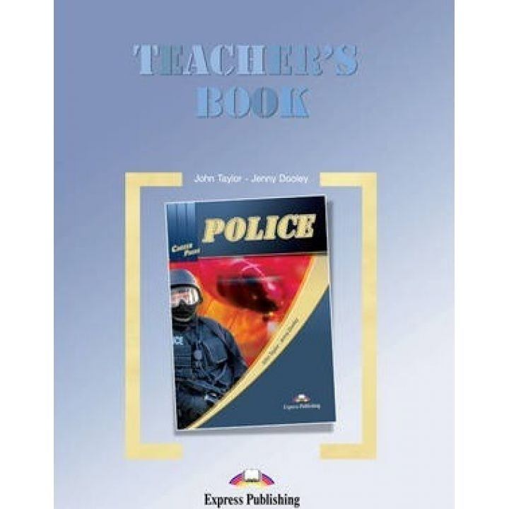 CAREER PATHS POLICE TEACHER'S BOOK