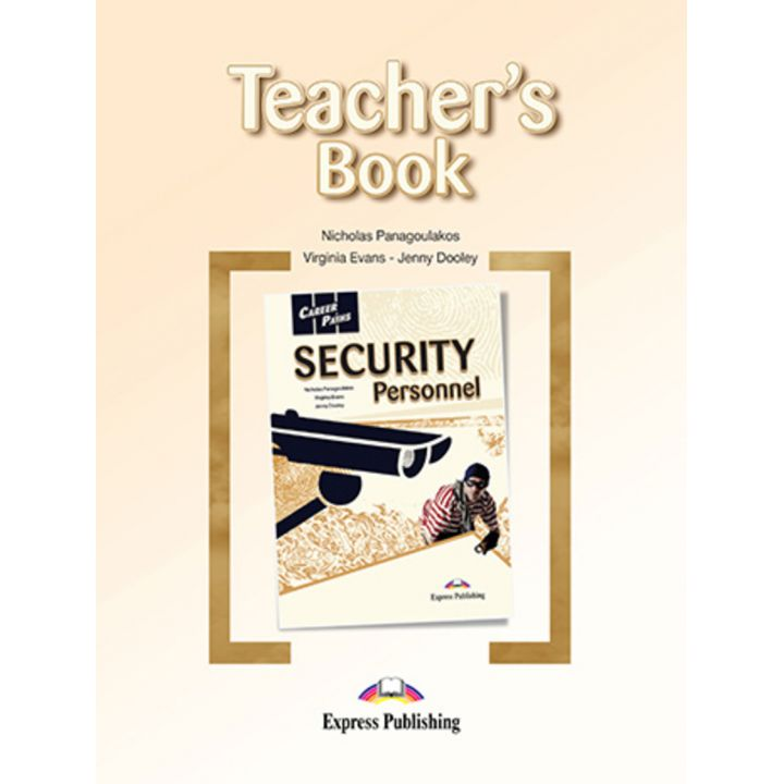 CAREER PATHS SECURITY PERSONNEL TEACHER'S BOOK