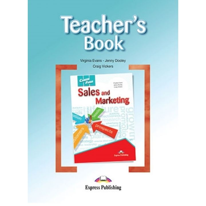 CAREER PATHS SALES AND MARKETING TEACHER'S BOOK