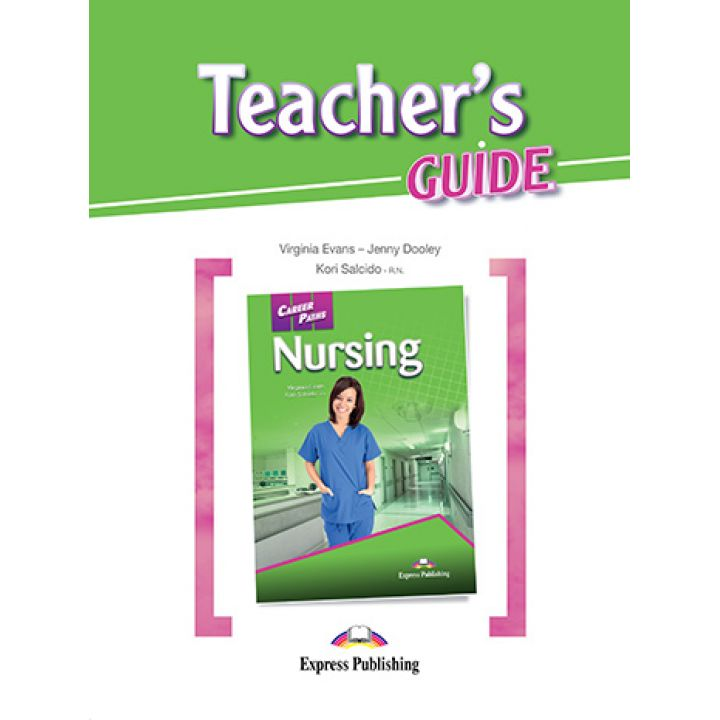 CAREER PATHS NURSING TEACHER'S GUIDE