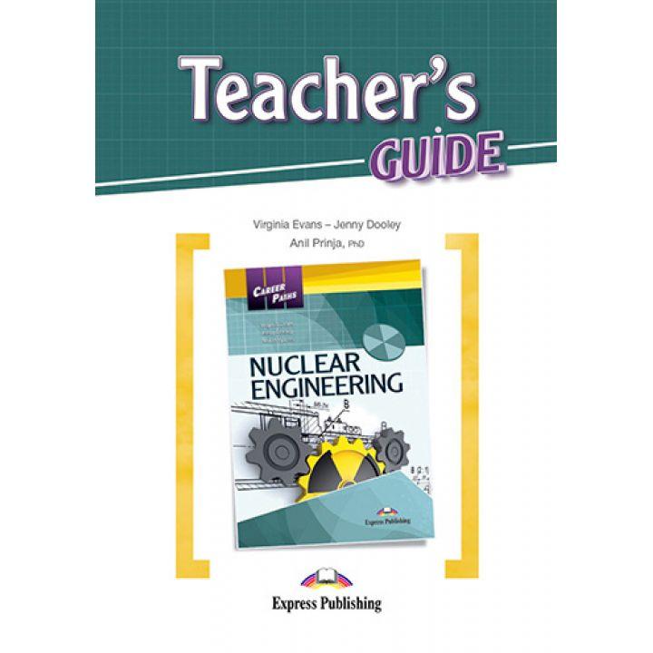 CAREER PATHS NUCLEAR ENGINEERING TEACHER'S GUIDE