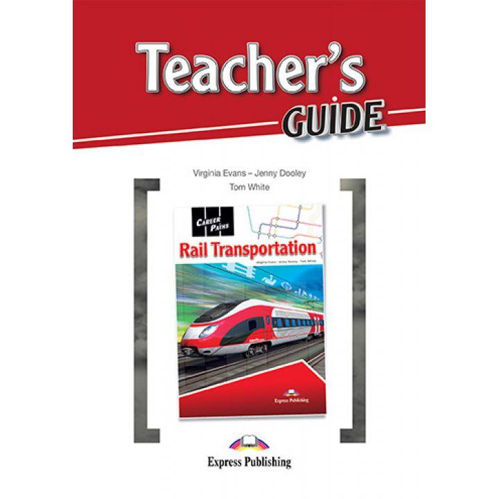 CAREER PATHS RAIL TRANSPORTATION TEACHER'S GUIDE