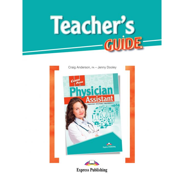 CAREER PATHS PHYSICIAN ASSISTANT TEACHER'S GUIDE