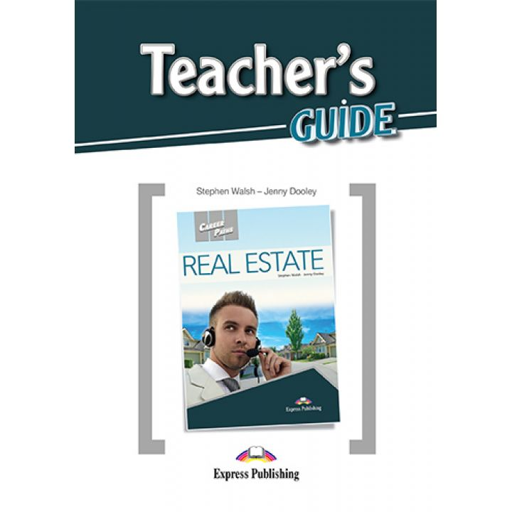 CAREER PATHS REAL ESTATE TEACHER'S GUIDE