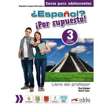 Espanol Por supuesto 3 Libro del profesor + CD