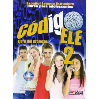 Codigo ELE 2 Libro del profesor + Audio CD