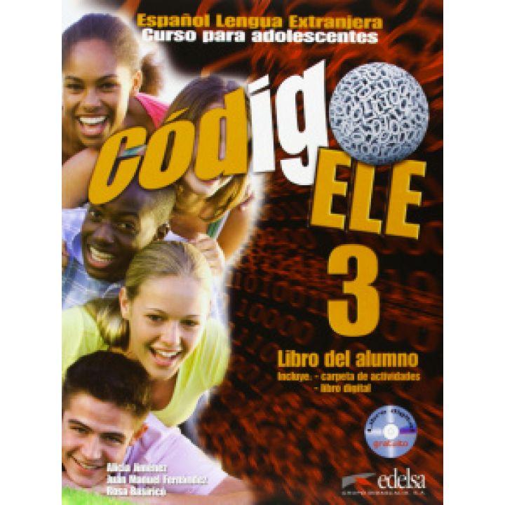 Codigo ELE 3 Libro del alumno + CD-ROM