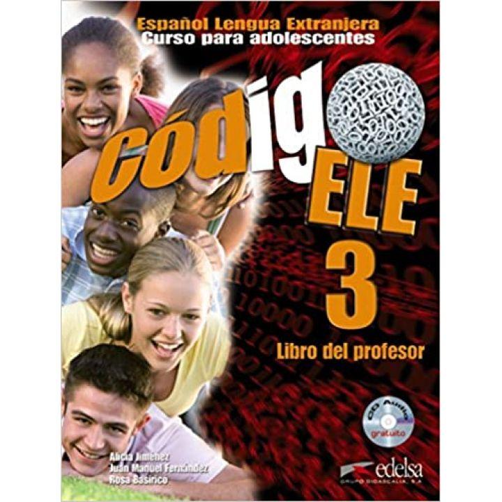 Codigo ELE 3 Libro del profesor+Audio CD