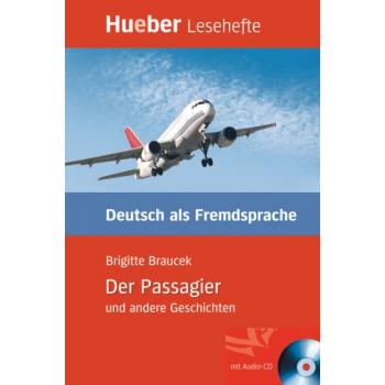 Der Passagier und andere Geschichten Leseheft + Audio CD