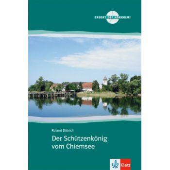 Der Schützenkönig vom Chiemsee Buch + Audio-CD