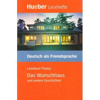 Das Wunschhaus und andere Geschichten Leseheft
