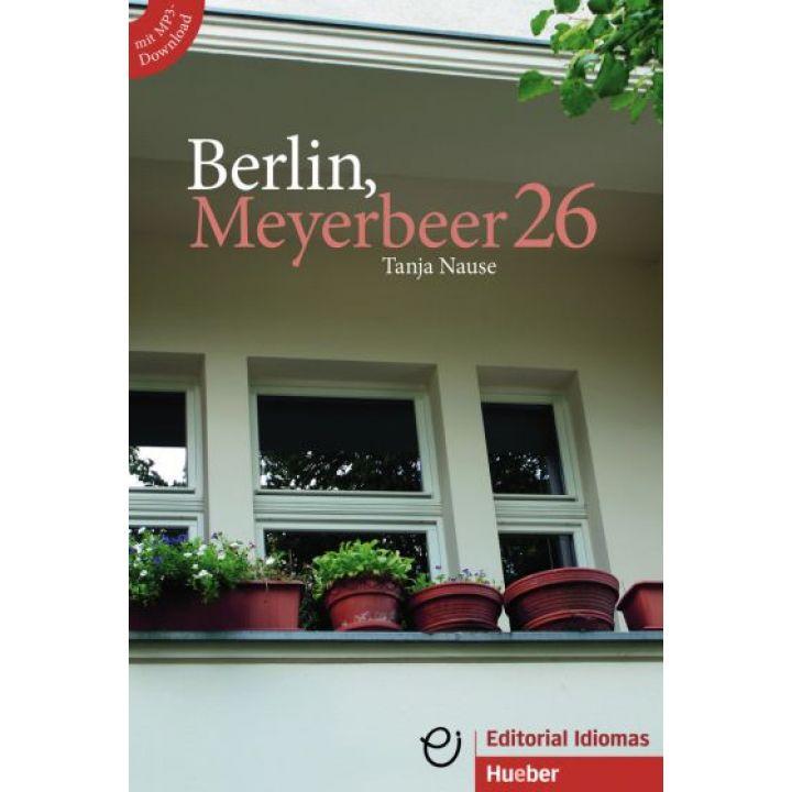 Berlin, Meyerbeer 26 Buch mit MP3-Download