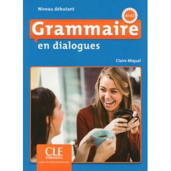 En dialogues Grammaire 2e Edition Débutant Livre + CD