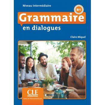 En dialogues Grammaire 2e Edition Intermediaire B1 Livre + CD
