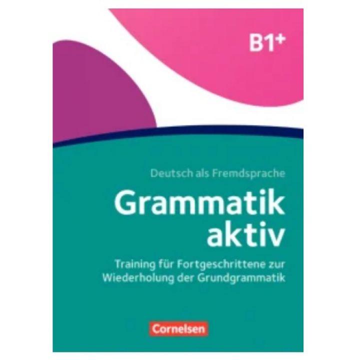 GRAMMATIK: GRAMMATIK AKTIV B1+ ÜBUNGSBUCH